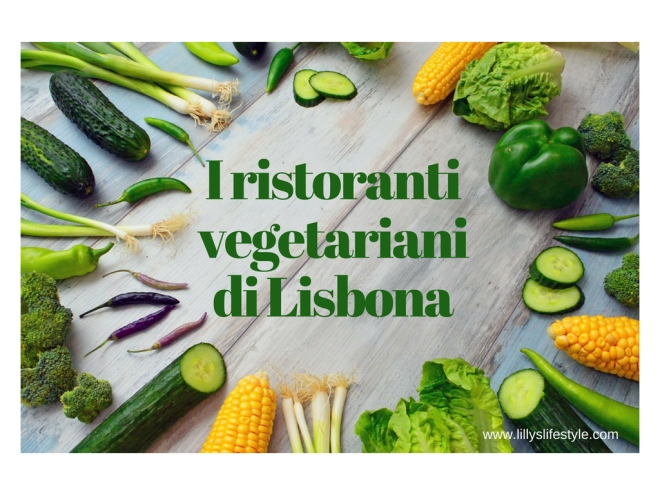 mangiare vegan vegetariano a lisbona