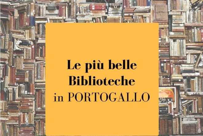 le-piu-belle-biblioteche in-portogallo